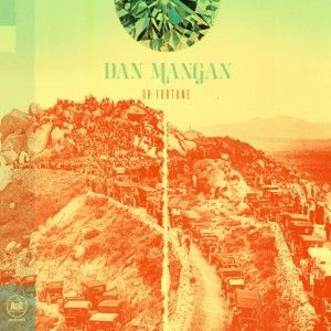 Dan Mangan Oh, Fortune (2011)